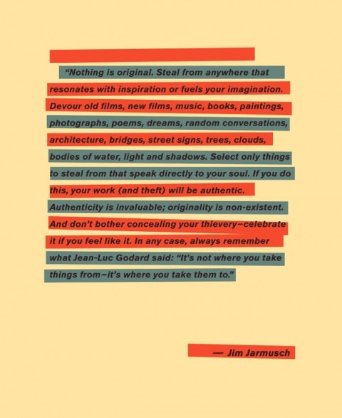 QUOTE BY JIM JARMUSCH - NOTHING IS ORIGINAL